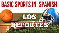 sport en espagnol basic sports in phrases tips los deportes en