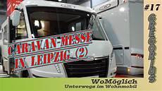 Caravan Messe Leipzig Teil 2 Wom 246 Glich 17