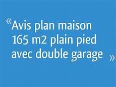 id garage avis avis plan maison 165 m 178 plain pied avec garage 19 messages