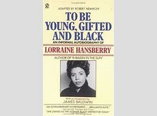 to be young gifted and black meaning