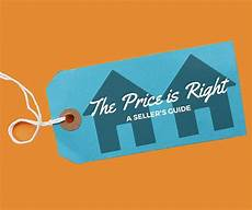 priced to sell move in a sellers guide the price is right price is right