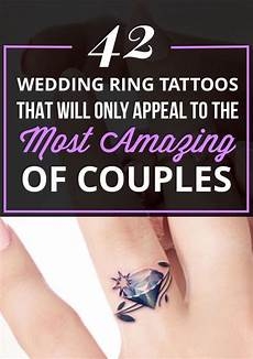 42 wedding ring tattoos that will only appeal to the most