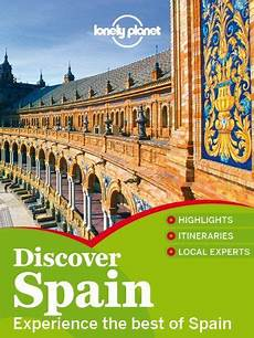 booktopia discover spain lonely planet travel guide lonely planet discover spain travel guide http www