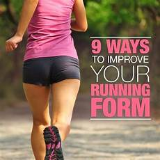 9 ways to improve running form cute health fitness frenzy pinterest villas running form