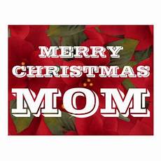 merry christmas mom cards zazzle