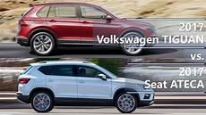 2017 Volkswagen Tiguan Vs 2017 Seat Ateca Technical