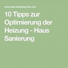 10 tipps zur 10 tipps zur optimierung der heizung haus sanierung