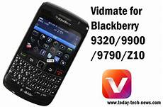 vidmate for blackberry 9320 9900 9790 z10 vidmate apk blackberry