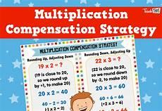 compensation estimation worksheets 8186 multiplication compensation strategy poster multiplication resources classroom