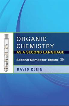 organic chemistry as a second language second semester