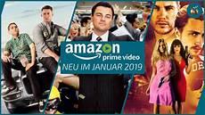 Prime Neue Filme - neu auf prime im januar 2019 die besten