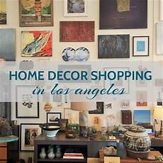 shopping home decor home decor shopping los angeles arts and homes by