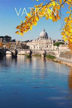 7 best things to see in vatican city a visitor s guide in 2020 travel pictures travel italy