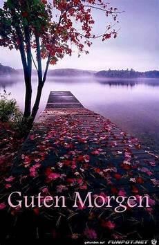 Guten Morgen Naturbilder Landschaftsbilder Fotografie