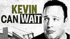 Kevin Serie - kevin can wait