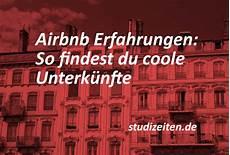 Airbnb Erfahrungen So Findest Du 252 Berall Coole Unterk 252 Nfte