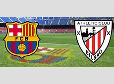 Barcelona Vs Ath Bilbao,Barcelona vs Athletic Club: how and where to watch Super|2021-01-26