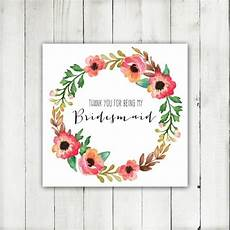thank you for being my bridesmaid card template wedding printable thank you for being my bridesmaid