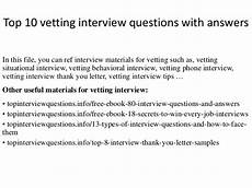 10 questionnaire exles questions tips to help you create your own templates top 10 vetting interview questions with answers