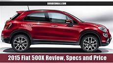 2015 fiat 500x review specs and price