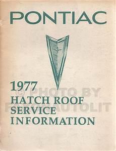 free download parts manuals 1976 pontiac grand prix lane departure warning 1976 1980 pontiac t top roof repair shop manual reprint firebird and grand prix