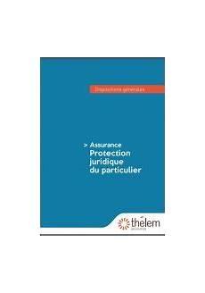 protection juridique maif avis assurance protection juridique th 233 lem