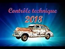 controle technique changement 2018 changement du nouveau contr 212 le technique 2018