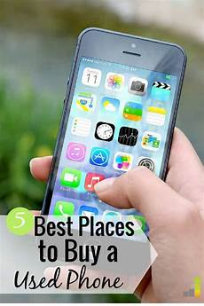 5 best places to buy a used phone frugal
