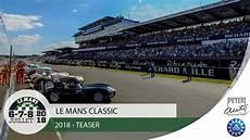 le mans classic 2018 le mans classic 2018 24 heures du mans historique