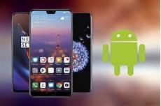 besten handys 2018 die 10 besten android handys 2018