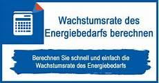 wachstumsrate des energiebedarfs berechnen grundlagen