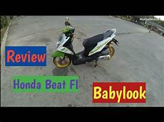 Beat Fi Babylook by Review Honda Beat Fi Babylook Mothaimotovlog 1
