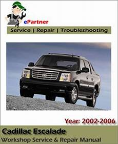 auto repair manual free download 2006 cadillac escalade ext instrument cluster cadillac escalade service repair manual 2002 2006 automotive service repair manual