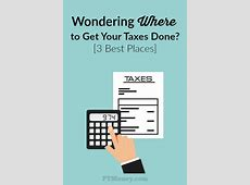 Where Is The Best Place To Get Taxes Done New Features