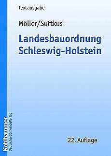 Landesbauordnung Lbo Schleswig Holstein 2010 Mit