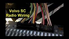 volvo radio wiring harness connections votd youtube