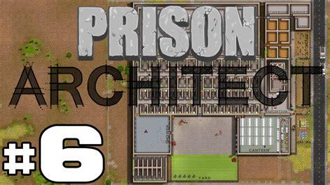 Prison Architect - The Crackdown - PART #62