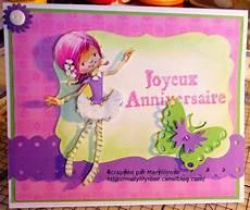 carte d anniversaire fille 3d marylilyrose scrap tout