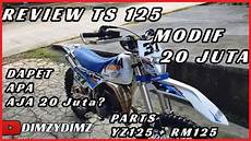 Ts 125 Modif by Review Suzuki Ts 125 Modifikasi 15 Juta 2019