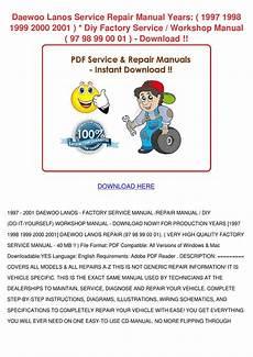 car repair manuals online free 2001 daewoo lanos interior lighting daewoo lanos service repair manual years 1997 by daniell skoff issuu