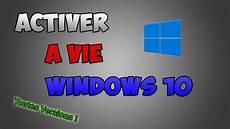 Activer Windows 10 Gratuitement Et 224 Vie M 192 J 2019 Toutes