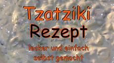 tzaziki selbst machen tzatziki selbst machen mein rezept ganz einfach und