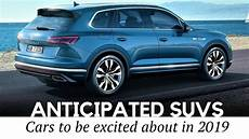 10 Most Anticipated Suvs And Crossovers Coming In 2019