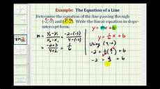 ex 2 find the equation of a line in slope intercept form given two points youtube