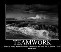 Image result for Teamwork Quotes About Work