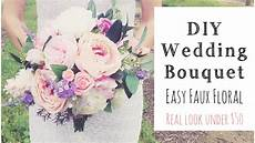 how to make a wedding bouquet diy real faux floral