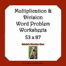 multiplication and division word problem worksheets grade 4 11312 multiplication and division word problems worksheets tpt