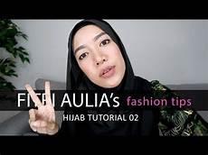 Fitri Aulia S Fashion Tips Tutorial 2