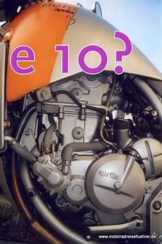 E10 Oder E5 - e5 oder e10 sprit motorradreisefuehrer de rezensionen