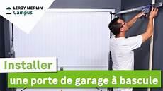 installer une comment installer une porte de garage 224 bascule leroy